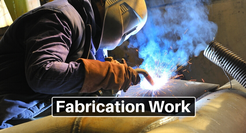 Fabrication Work