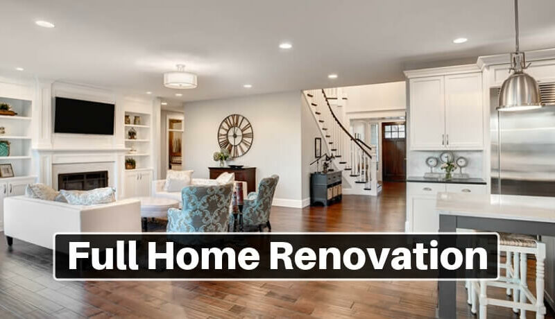Full Home Renovation