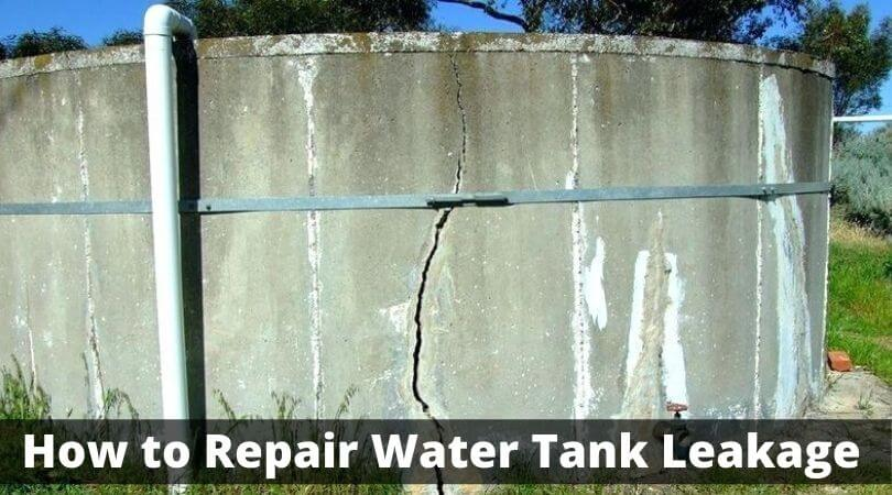 How to Repair Water Tank Leakage