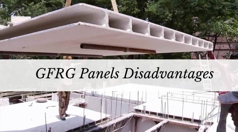 GFRG Panels Disadvantages